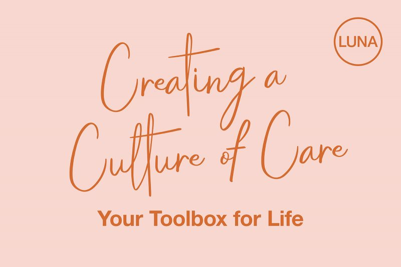 Creating a Culture of Care: Your Toolbox for Life