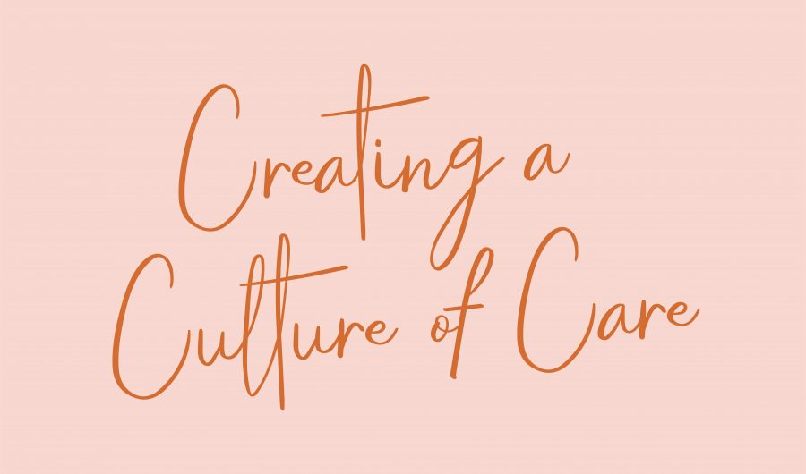 Subscribe to Creating a Culture of Care