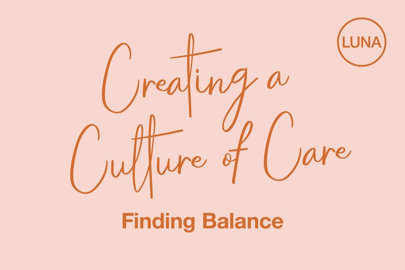 Creating a Culture of Care: Finding Balance