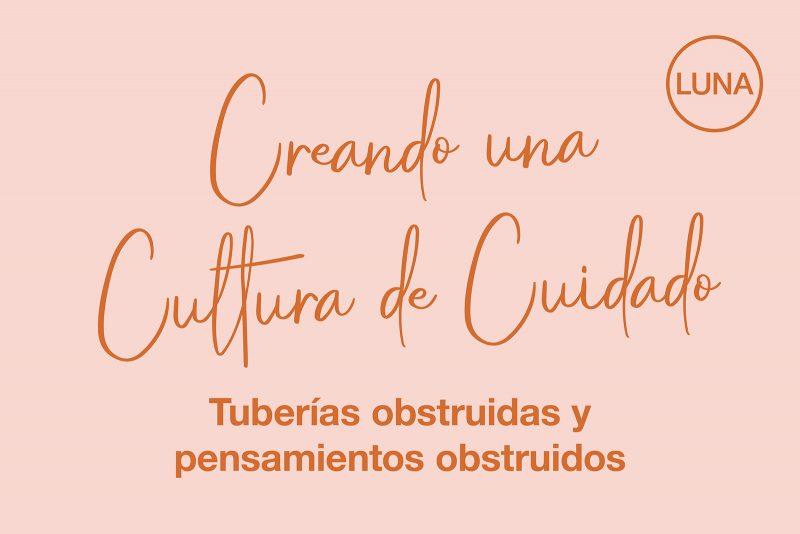 Creando una Cultura de Cuidado: tuberías obstruidas y pensamientos obstruidos