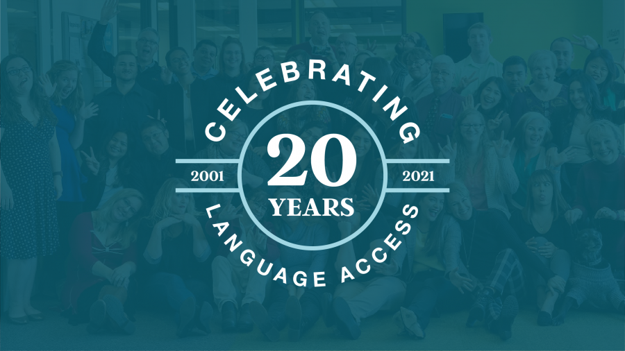 Celebrating 20 Years of Language Access