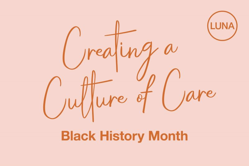 Creating a Culture of Care: Black History Month