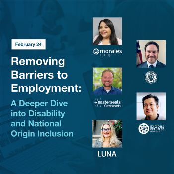 Removing Barriers to Employment: Disability and National Origin Inclusion
