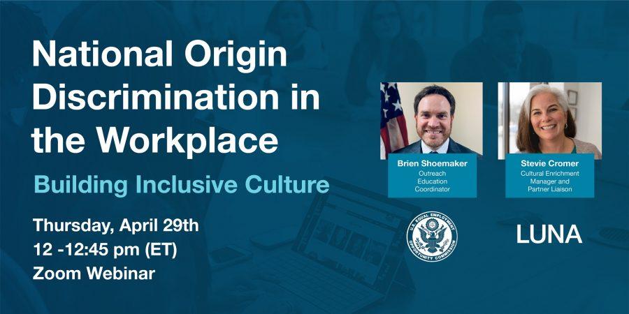 National Origin Discrimination in the Workplace – Building Inclusive Culture