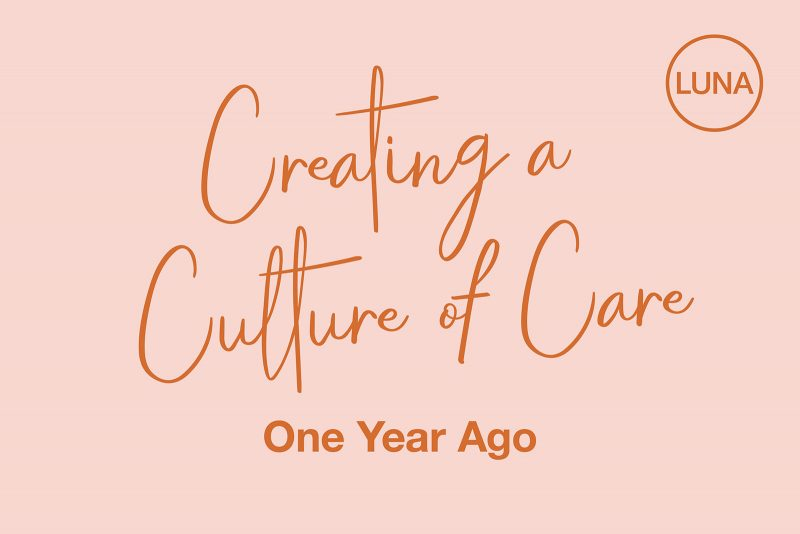 Creating a Culture of Care: One Year Ago