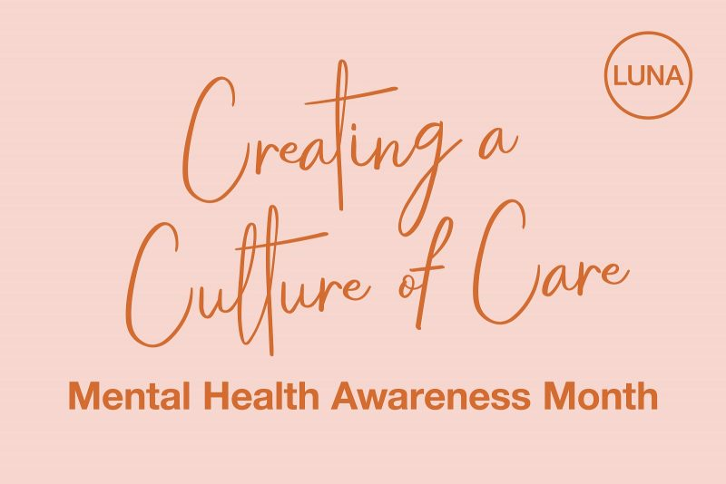 Creating a Culture of Care: Mental Health Awareness Month