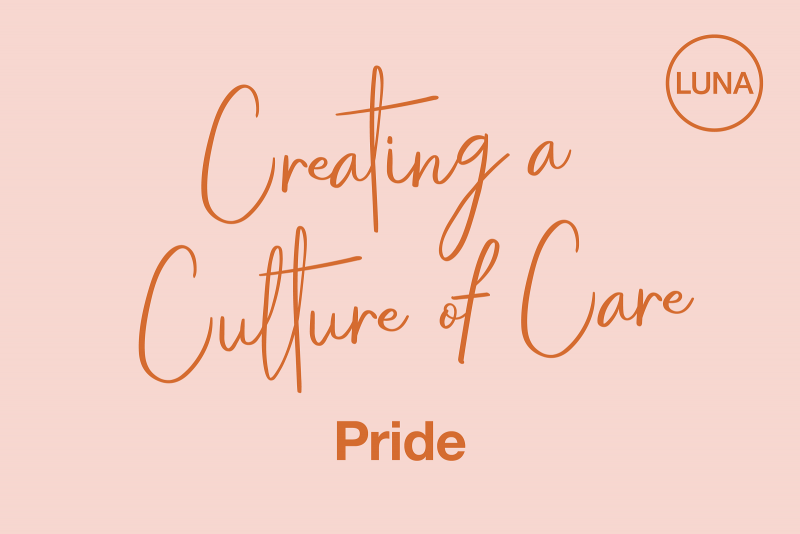 Creating a Culture of Care: Pride