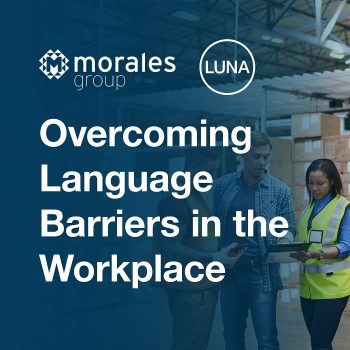 Overcoming Language Barriers in the Workplace